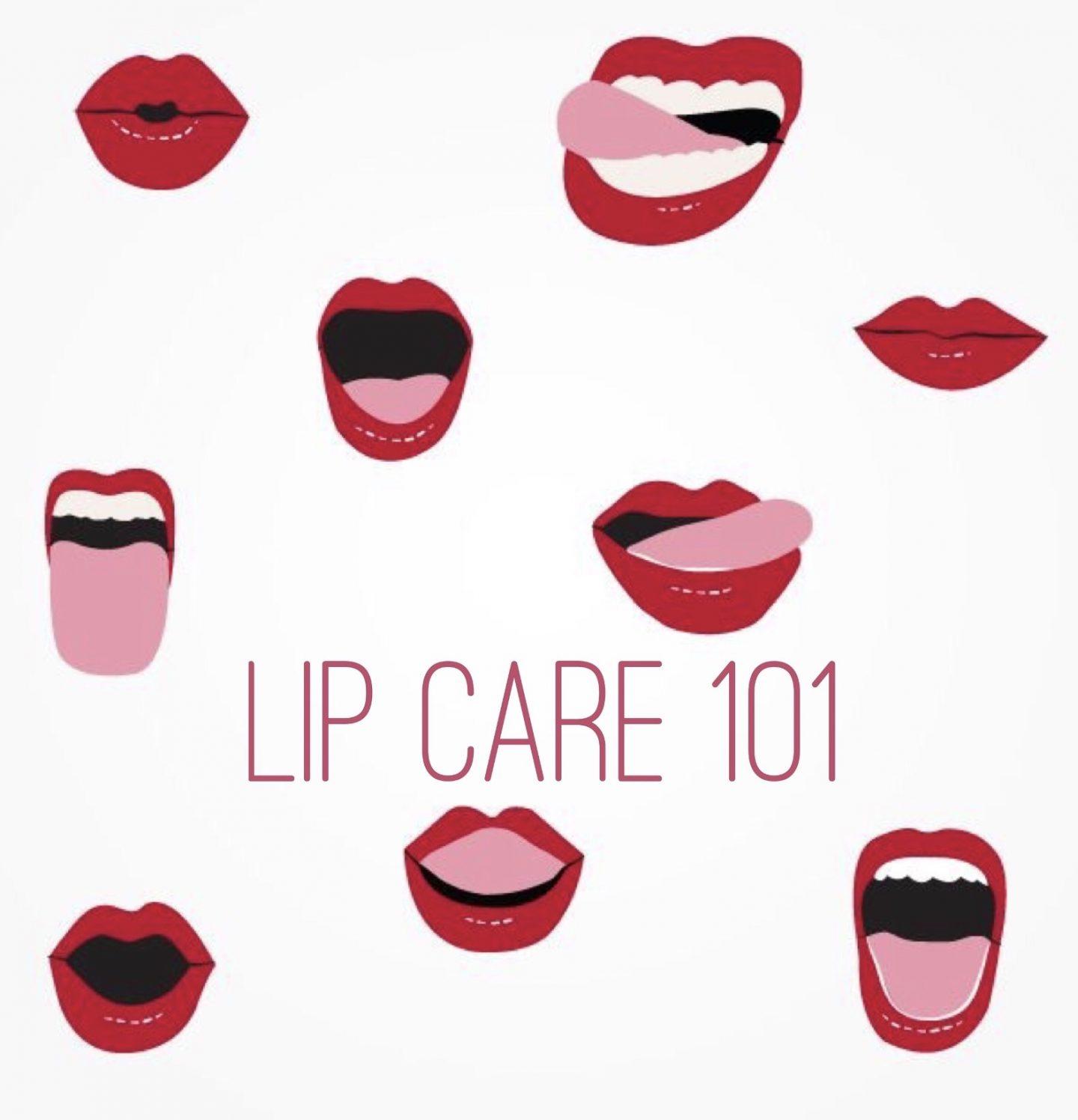 Lip Care 101